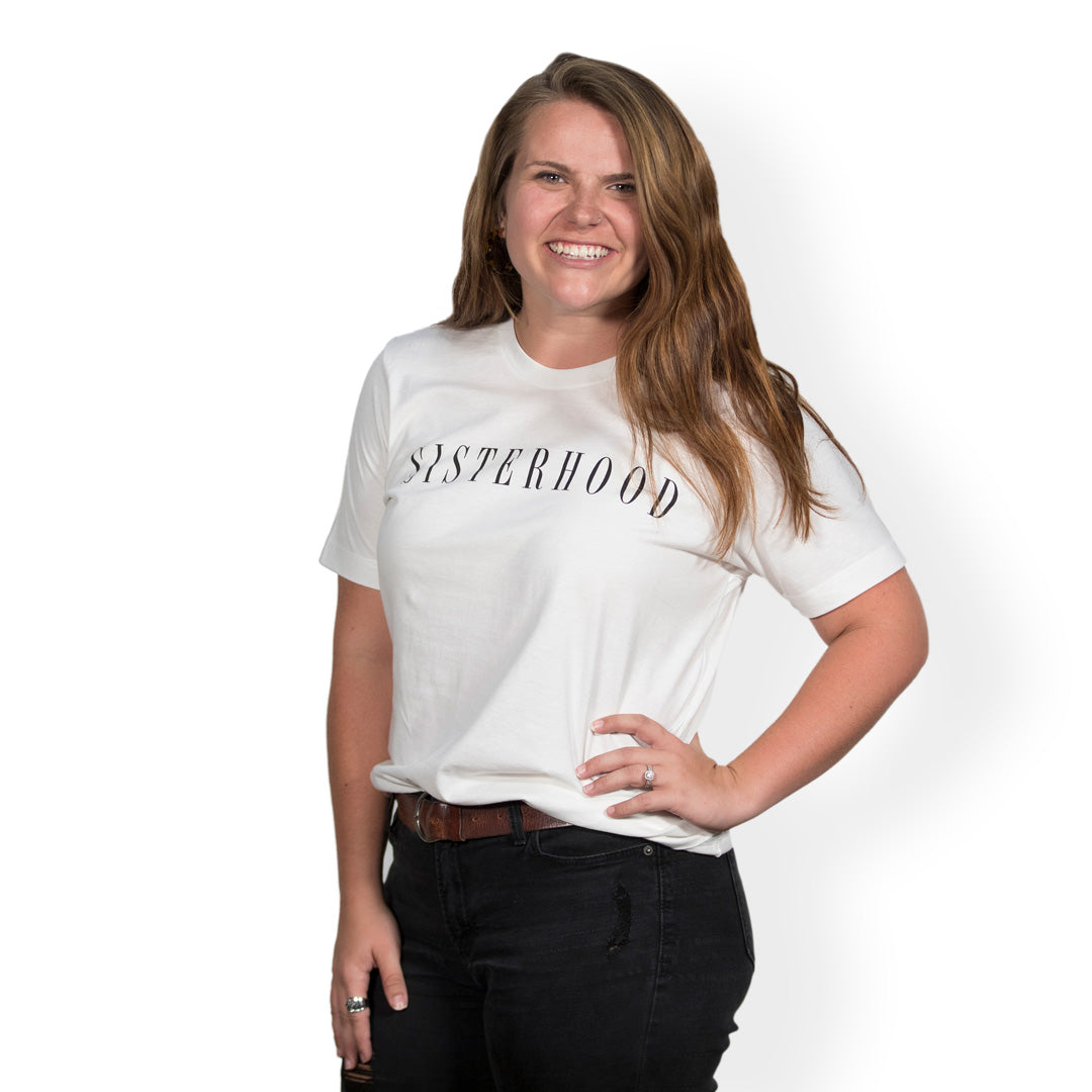 Sisterhood White Tee