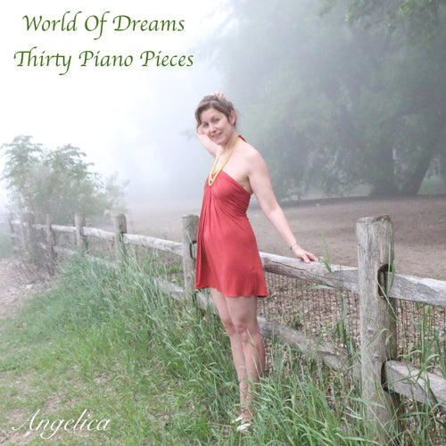 World Of Dreams Thirty Piano Pieces - Angelica - angelicasmusic-com