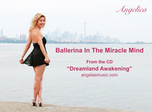 Load image into Gallery viewer, Ballerina In The Miracle Mind - Angelica - angelicasmusic-com