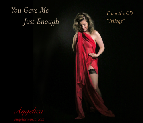 You Gave Me Just Enough - Angelica - angelicasmusic-com
