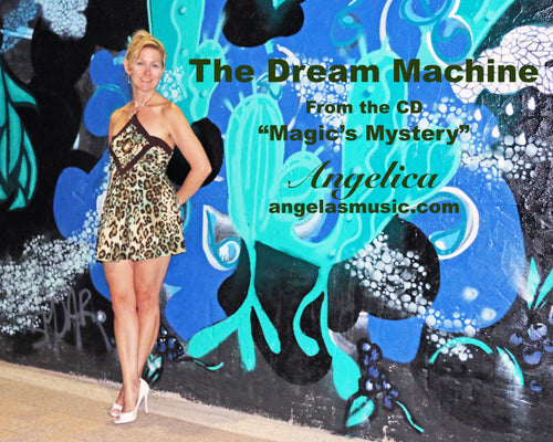 Dream Machine, The - Angelica - angelicasmusic-com