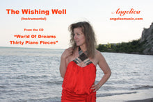 Load image into Gallery viewer, Wishing Well, The (Instrumental) - Angelica - angelicasmusic-com
