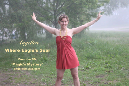 Where Eagle's Soar - Angelica - angelicasmusic-com