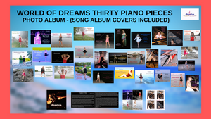 World Of Dreams Thirty Piano Pieces - Photo Album (Digital Download) - angelicasmusic-com
