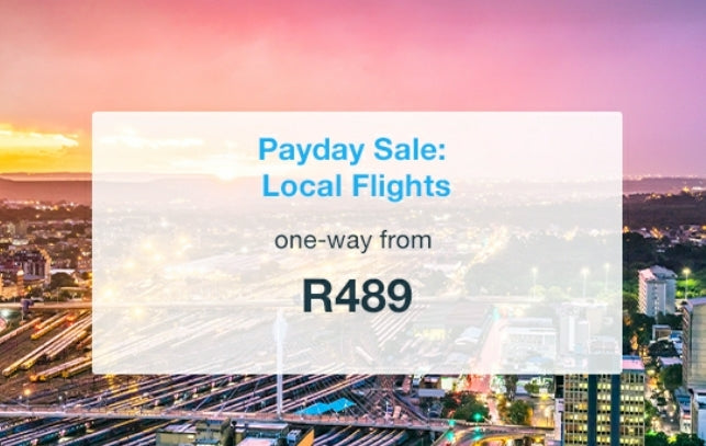 Pay Day: One-way domestic flights from R489 (FlySafair)