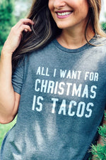 All I Want for Christmas is Tacos Tee - besties STUDIOS