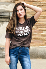 Talk Turkey to Me Tee - besties STUDIOS