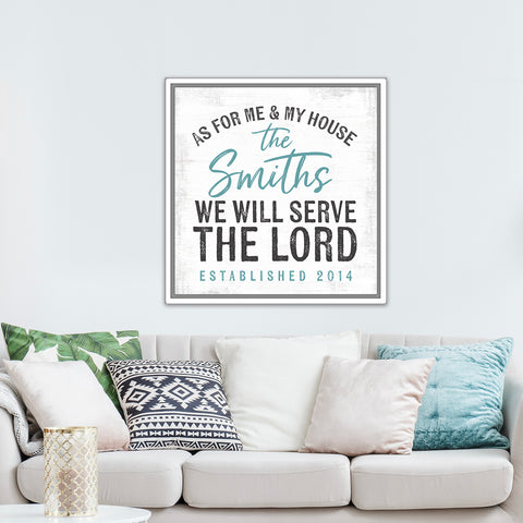 We will serve the Lord, canvas sign