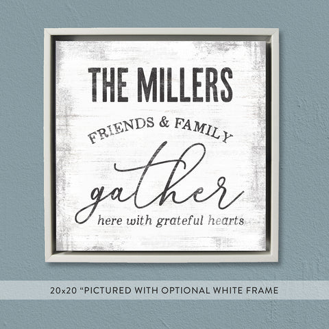 Gather Here Sign | Custom Farmhouse Decor
