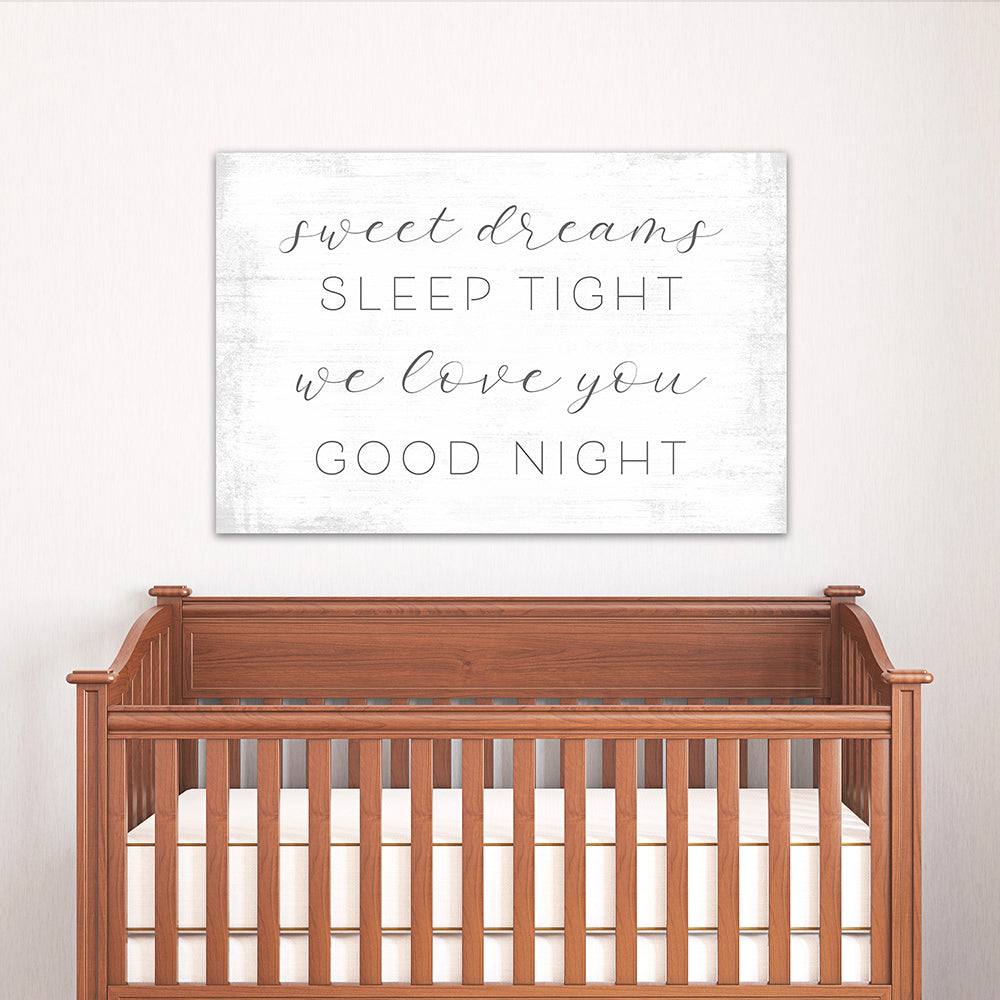 Sweet Dreams Sleep Tight Sign Above Nursery Bed - Pretty Perfect Studio