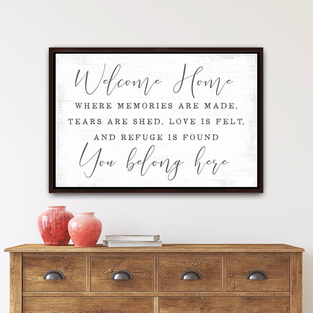 Welcome Home, You Belong Here Sign Above Entryway Table - Pretty Perfect Studio