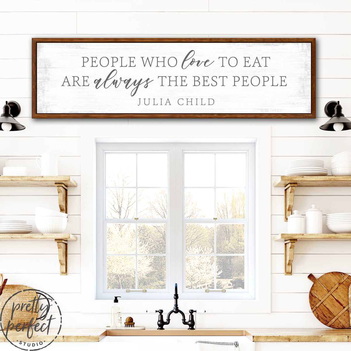 People Who Love to Eat Are Always the Best People Sign in Kitchen - Pretty Perfect Studio