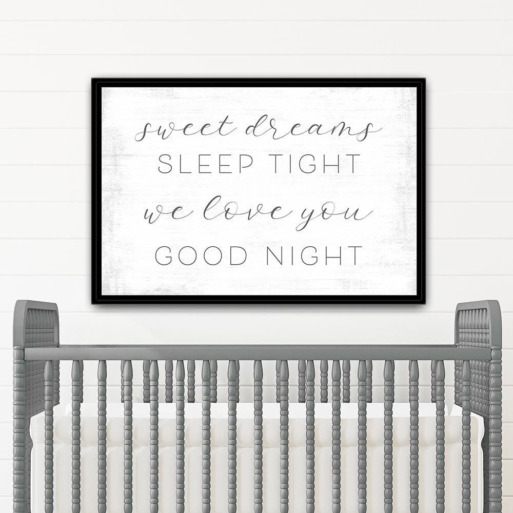 Sweet Dreams Sleep Tight Sign Above Baby Bed - Pretty Perfect Studio