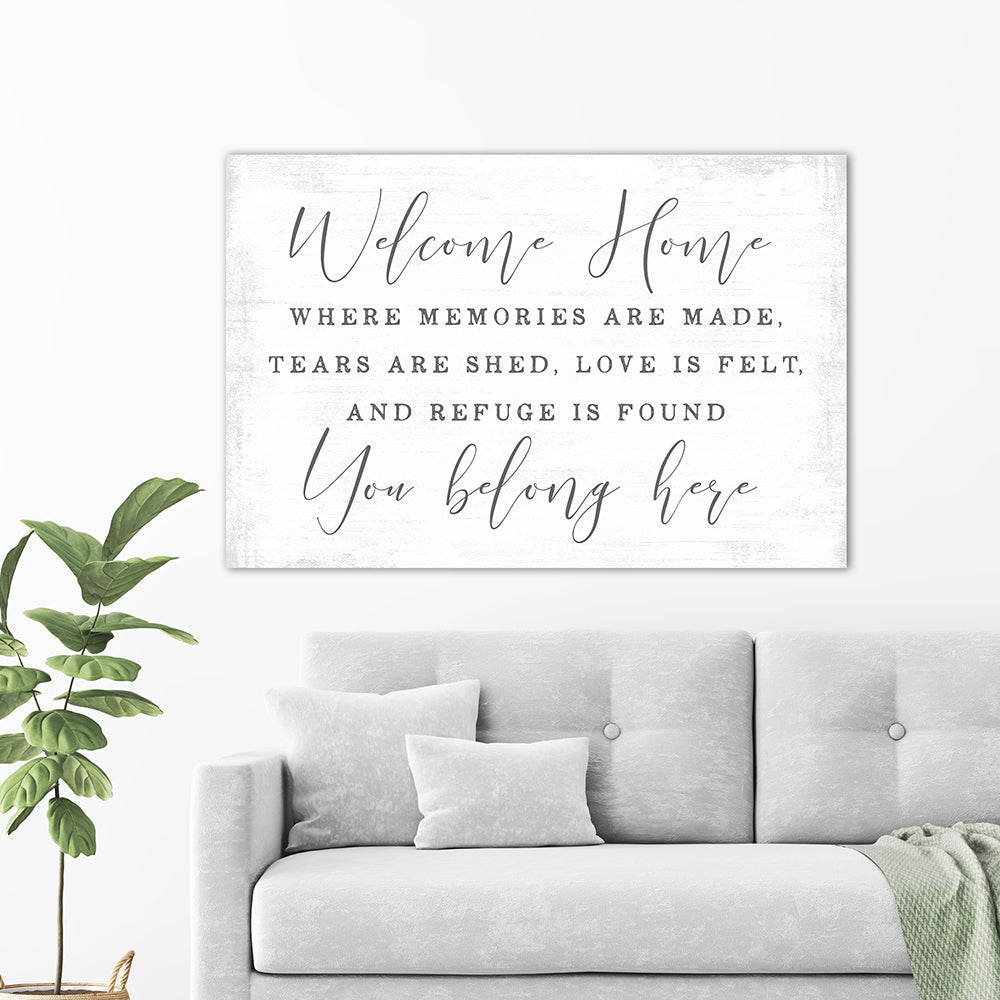 Welcome Home, You Belong Here Sign Above Couch In Living Room - Pretty Perfect Studio