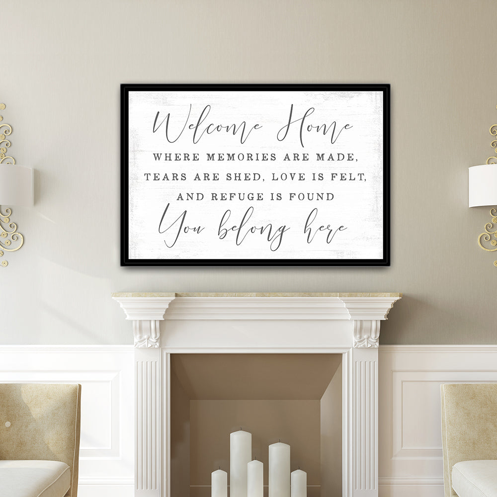 Welcome Home, You Belong Here Sign Above Fireplace - Pretty Perfect Studio