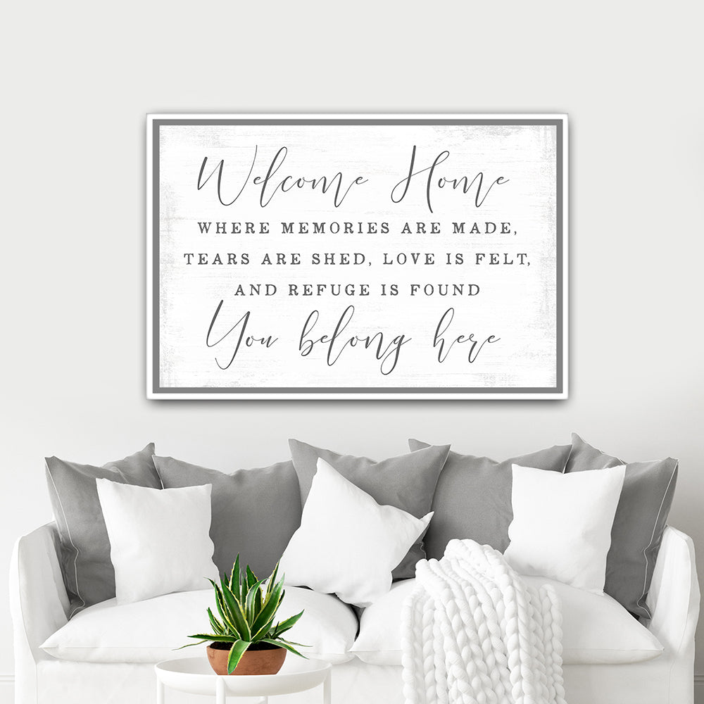Welcome Home, You Belong Here Sign Above Couch - Pretty Perfect Studio