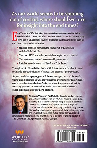 End Times and the Secret of the Mahdi: Unlocking the Mystery of Revelation and the Antichrist by Michael Youseff