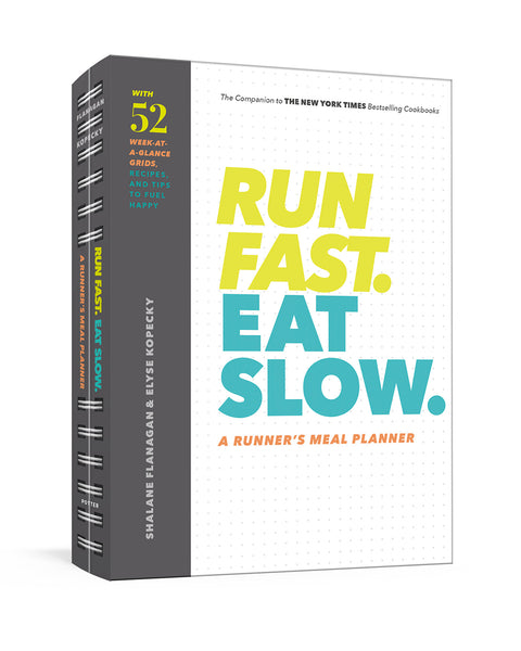 Run Fast. Eat Slow. Autographed Meal Planner