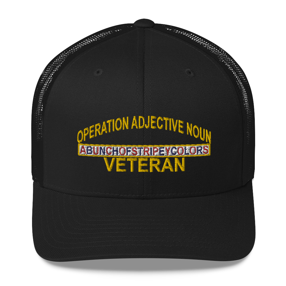 Operation Adjective Noun Trucker Cap