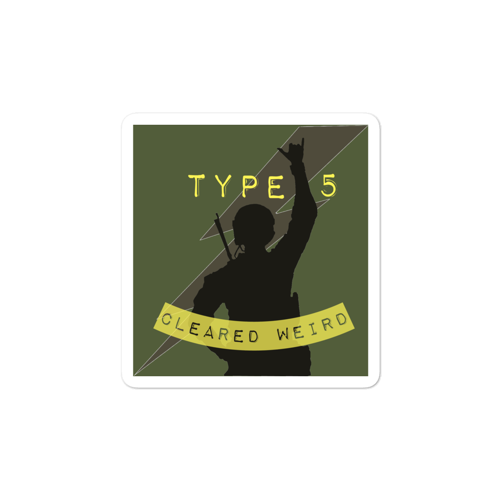 Type 5 Cleared Weird Vinyl Sticker, OD Green