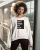 Don't Touch My Hair Unisex Sweatshirt