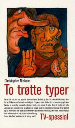Christopher Nielsen: To trøtte typer tv-spessial