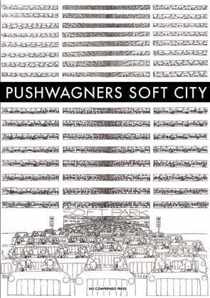 Pushwagners Soft City