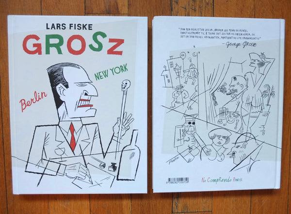Lars Fiske: Grosz. Berlin - New York