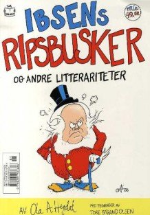 Temporarily out of stock! Ola Hegdal: Ibsens ripsbusker og andre litterariteter