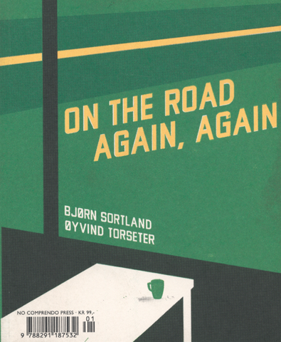 Bjørn Sortland, Øyvind Torseter: On the road again, again