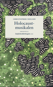 Christopher Nielsen: Holocaustmusikalen