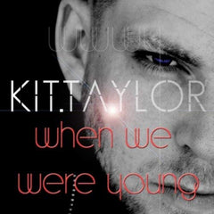 "Kit Taylor - ""When We Were Young"" cover art"