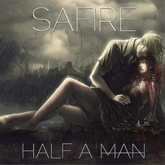 "Safire - ""Half a Man"" cover art"
