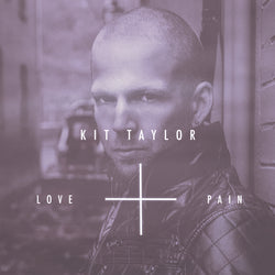 "Kit Taylor - ""Love + Pain"" autographed 12"" vinyl collectors edition"