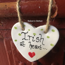 Load image into Gallery viewer, Irish at Heart hanging heart plaque