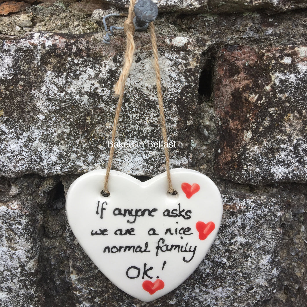 Nice Normal Family hanging heart plaque
