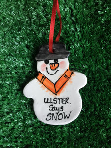 Ulster Says Snow, Snowman Christmas Decoration