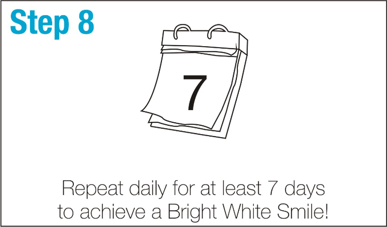 SmileBrightWhite-Step8-Repeat-daily-for-at-least-7-days-to-achieve-a-Bright-White-Smile!