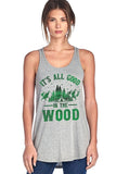 Its All Good In The Wood Scoop Neck Tank Top