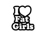 I Heart Fat Chicks Sticker 1