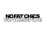 No Fat Chicks Sticker 1 - cartattz1.myshopify.com