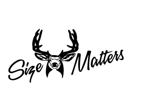 Size Matters Hunting Decal with Deer Head - cartattz1.myshopify.com
