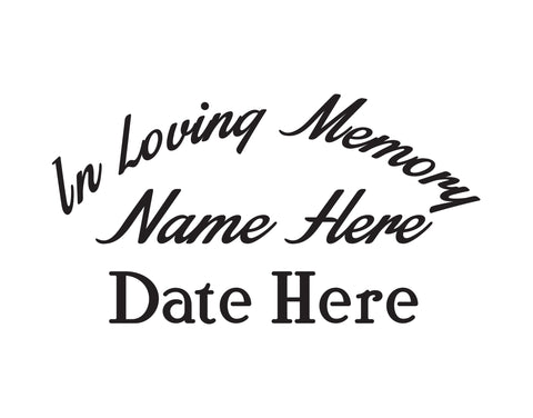 In Memory of Decal Text 6 - cartattz1.myshopify.com