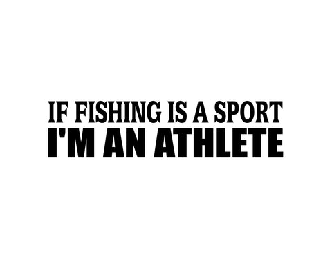 Fishing is a Sport Sticker - cartattz1.myshopify.com
