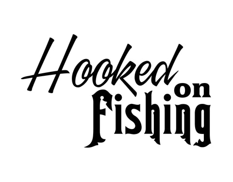 Hooked on Fishng Sticker - cartattz1.myshopify.com