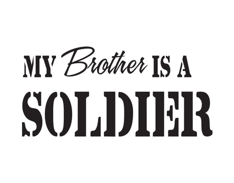 My Brother Is A Soldier Sticker - cartattz1.myshopify.com