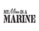 My Mom Is A Marine Sticker - cartattz1.myshopify.com