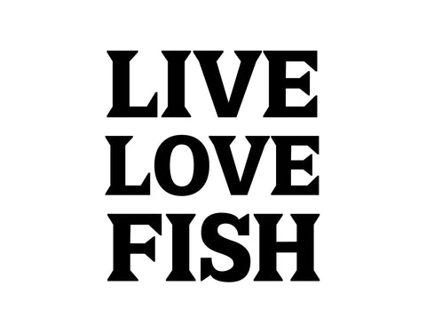Live Love Fish Sticker - cartattz1.myshopify.com