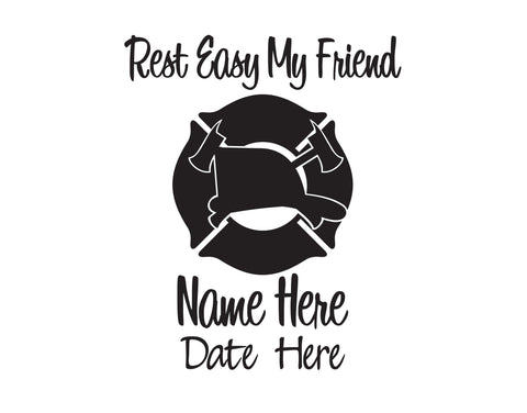 Firefighter Rest Easy My Friend In Memory of Decal 1 - cartattz1.myshopify.com