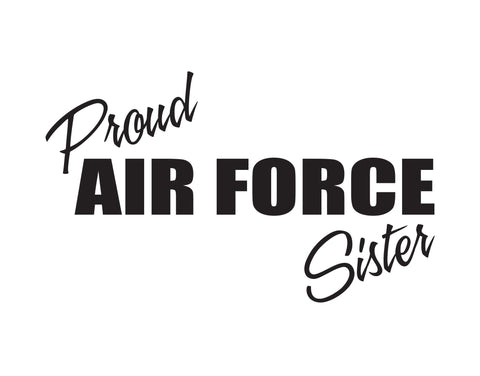 Proud Air Force Sister Sticker - cartattz1.myshopify.com